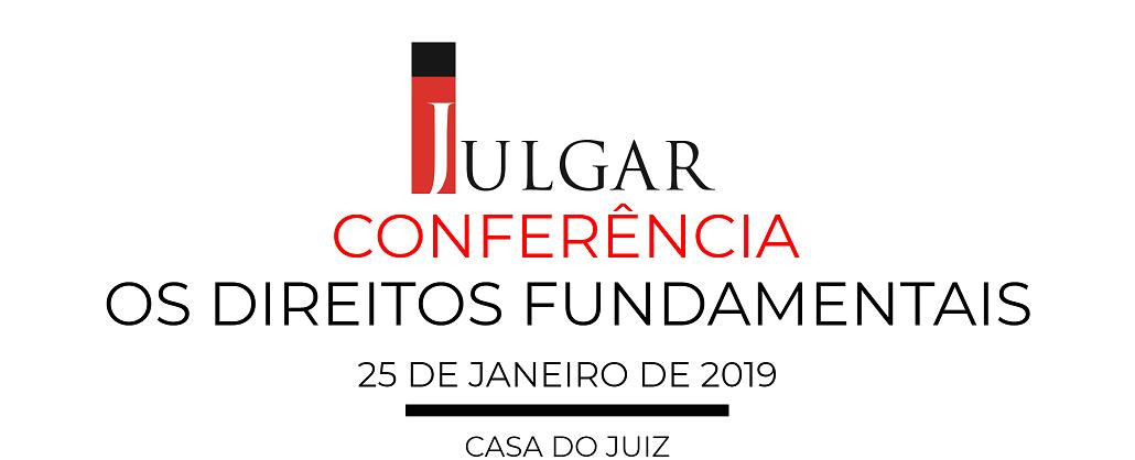 Conferência da Revista JULGAR – Direitos Fundamentais – 25/01/2019